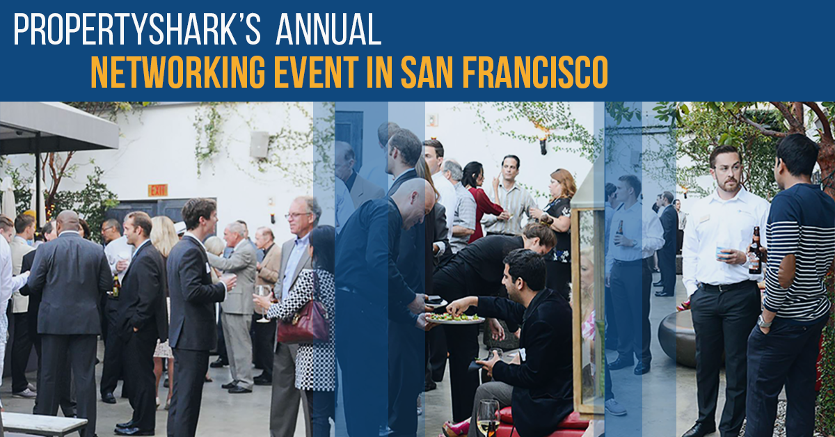 Get Ready for This Year's San Francisco Real Estate Networking Event Organized by PropertyShark